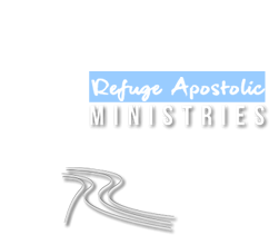 Welcome to Refuge Apostolic Ministries